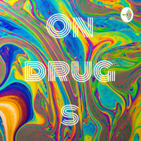 On Drugs podcast