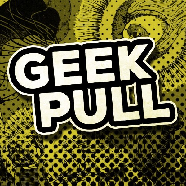 Geek Pull Podcast