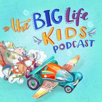 The Big Life Kids Podcast