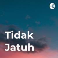 Tidak Jatuh podcast