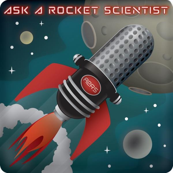 Ask A Rocket Scientist
