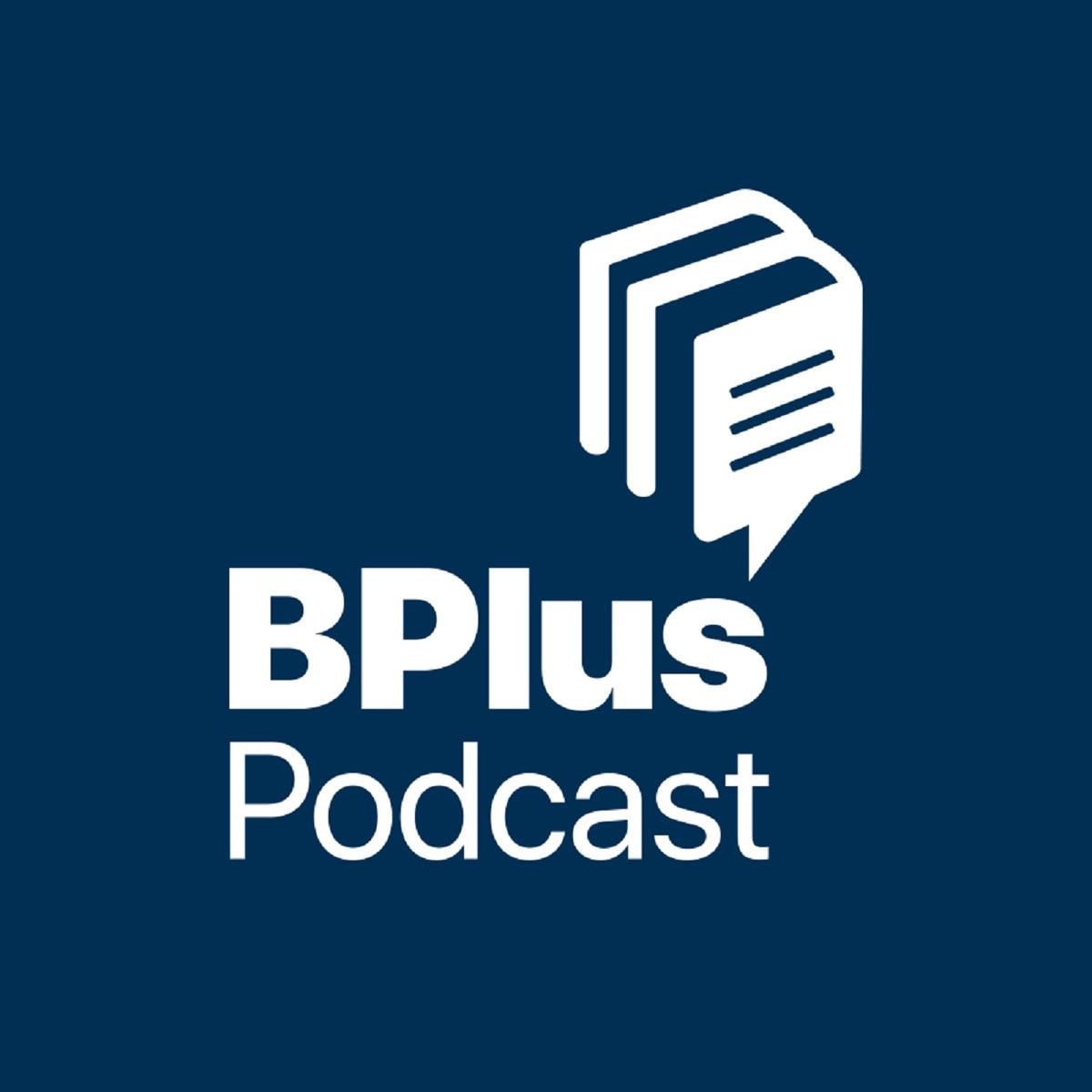 BPLUS بیپلاس پادکست فارسی خلاصه کتاب