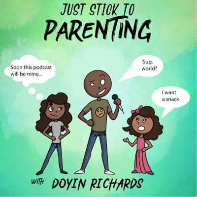 Just Stick To Parenting podcast