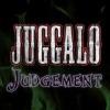 Juggalo Judgment artwork