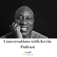 Conversations With Kevin Podcast podcast