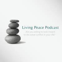 Living Peace Podcast podcast