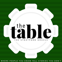 The Table – Stratford Oracle podcast