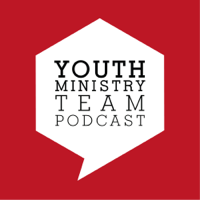 Youth Ministry Team Podcast podcast