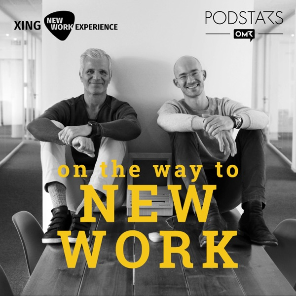 On the Way to New Work - Der Podcast über neue Arbeit