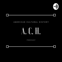 American Cultural History podcast