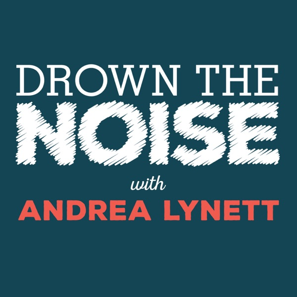 Drown the Noise