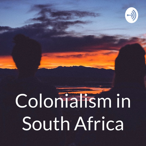 Colonialism in South Africa