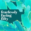 Fearlessly Facing Fifty™ artwork