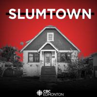 Slumtown podcast