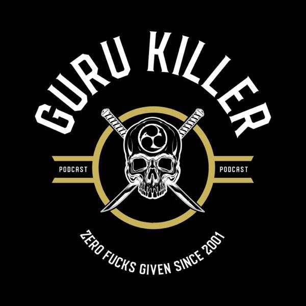 The Guru Killer Podcast with Cameron Shayne & Donato Helbling