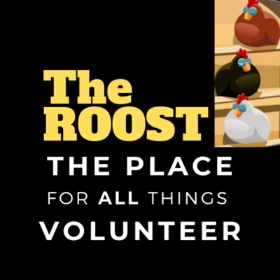 The ROOST - The Place for All Things Volunteer:William Stoner