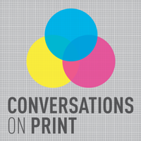 Conversations on Print podcast