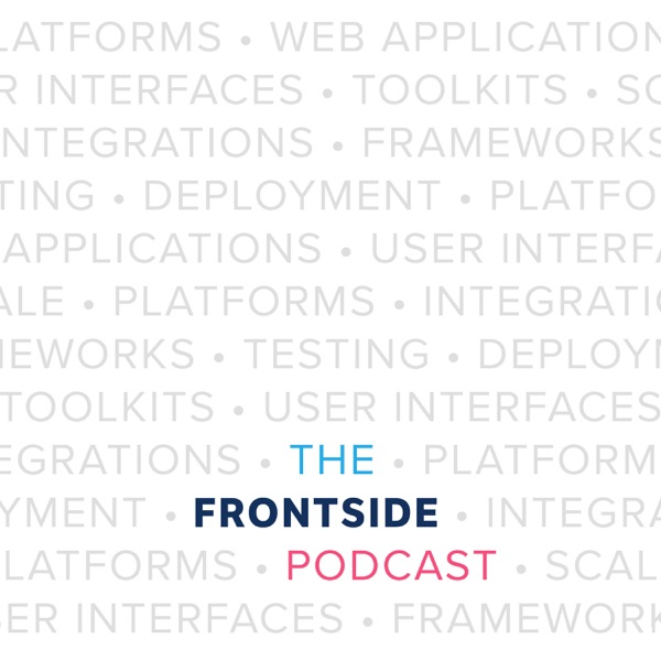 The Frontside Podcast