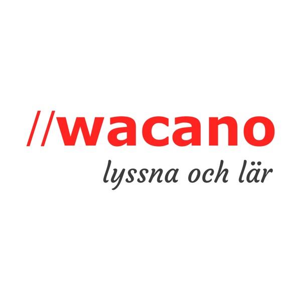 //wacano – lyssna och lär