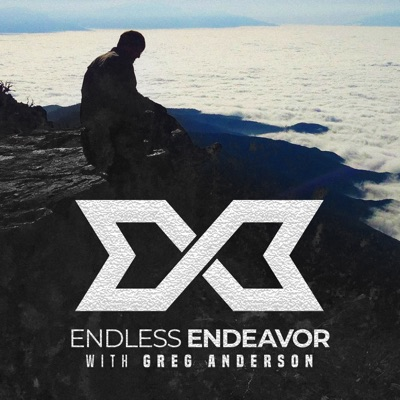 Endless Endeavor with Greg Anderson:Greg Anderson