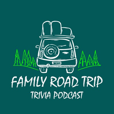 Family Road Trip Trivia Podcast:Girl's Girls Media