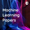 Machine Learning Papers
