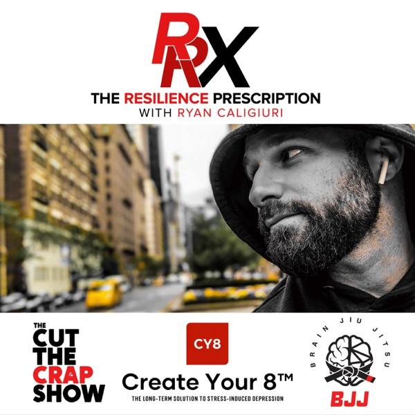 The Resilience Prescription with Ryan Caligiuri
