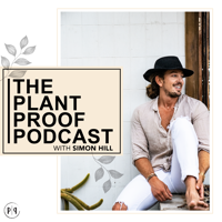 Plant Proof - Plant Based Nutrition & Inspirational Stories podcast