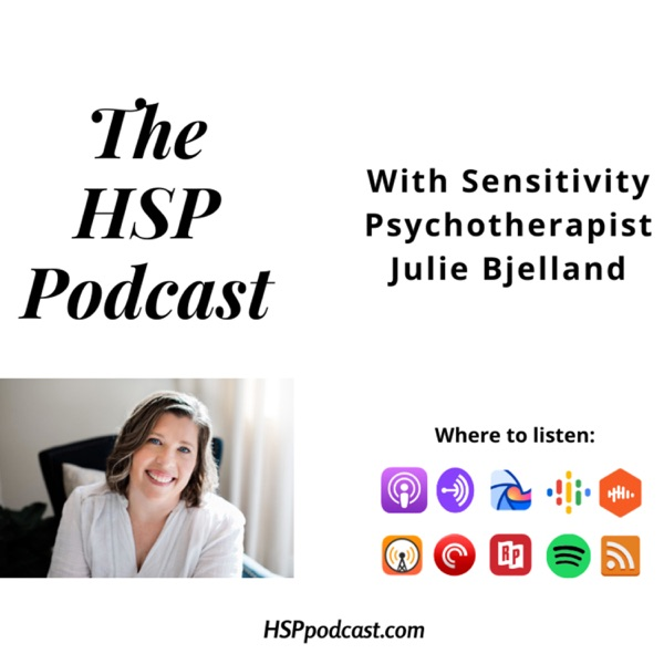 The HSP Podcast with Julie Bjelland