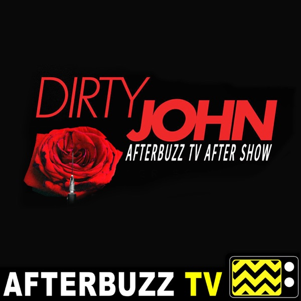 The Dirty John Podcast