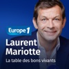 La table des bons vivants - Laurent Mariotte
