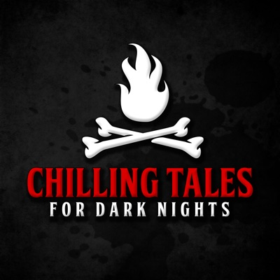 Chilling Tales for Dark Nights: A Horror Anthology and Scary Stories Series Podcast:Chilling Entertainment, LLC