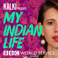 Podcast cover art for Kalki Presents: My Indian Life
