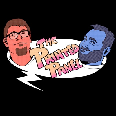 The Printed Panel Podcast