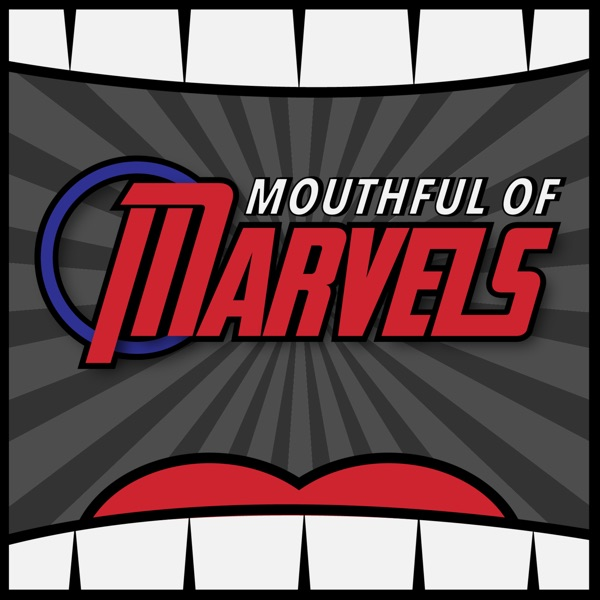 Mouthful of Marvels