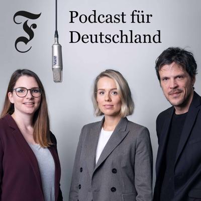FAZ Podcast für Deutschland:Frankfurter Allgemeine Zeitung FAZ