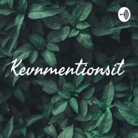 Kevnmentionsit podcast