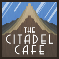 The Citadel Cafe: A Sci-Fi and Fantasy Podcast podcast