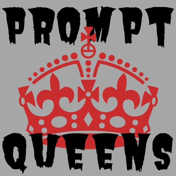 Prompt Queens