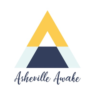 Asheville Awake Podcast