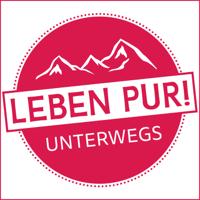 Leben Pur! Unterwegs. Ein Podcast über das Unterwegssein. Über Reisen und Ausflüge. podcast