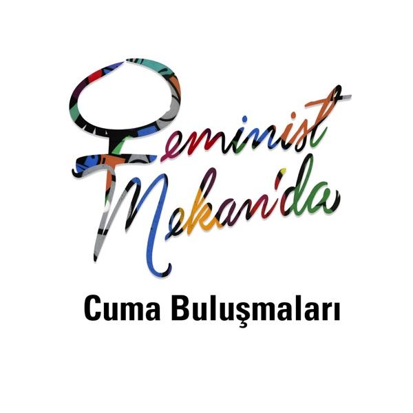 Feminist Mekan'da Cuma Buluşmaları