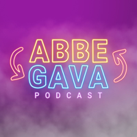 Abbe & Gava Podcast podcast