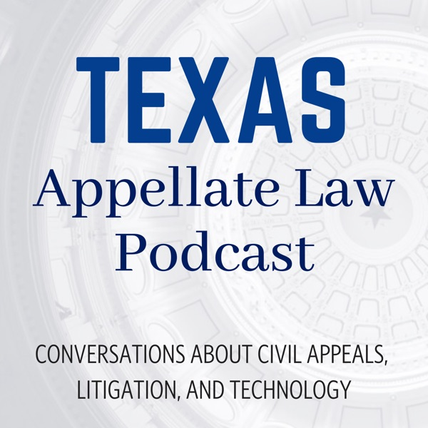 Texas Appellate Law Podcast