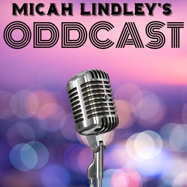 Micah Lindley's Oddcast