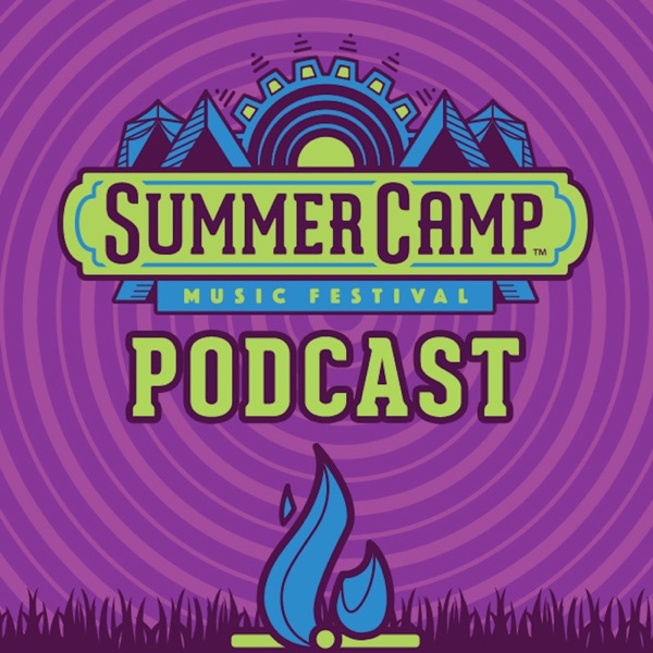 Summer Camp Music Festival Podcast