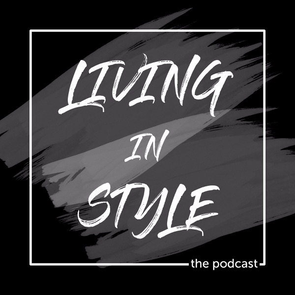 Living in Style Hosted by Sam C. Perry