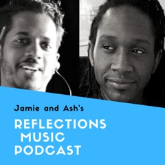 Reflections Music Podcast