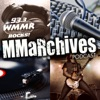WMMR - MMaRchives Podcast