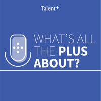 What's All The Plus About? podcast